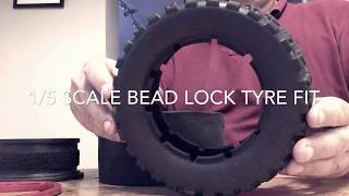 1/5 SCALE BEAD LOCK TYRE FIT