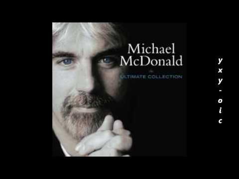 MICHAEL McDONALD  I Keep Forgetting