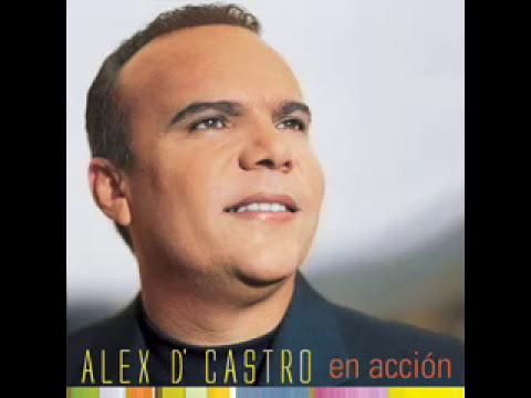 LLEGASTE A MI - ALEX DE CASTRO