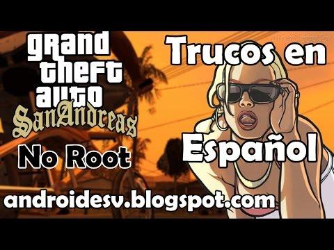 Trucos Grand Theft Auto: San Andreas Para Android - No Root y en Español