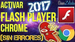 Como Activar Flash Player en Google Chrome 2017 (SIN ERRORES) - [SOLUCIONADO]