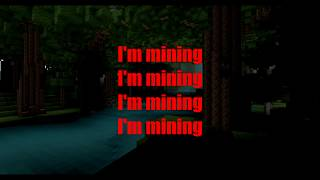 Mining - Minecraft Parody of Drowning Lyrics