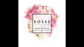 download lagu The Chainsmokers - Roses Xzavier Rein Mo' Rozes Mo' gratis