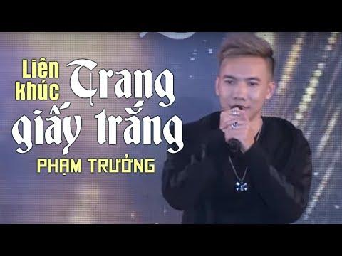 Liên Khúc Trang Giấy Trắng - Phạm Trưởng  (LiveShow Phạm Trưởng 2017 - Phần 16/21) thumbnail