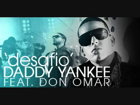 el desafio -daddy yankee feat don omar.wmv