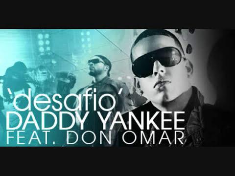 el desafio -daddy yankee feat don omar.wmv