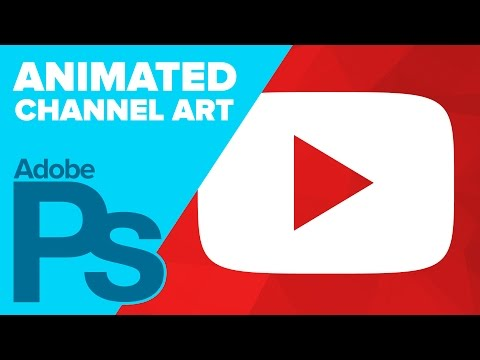 ANIMATED YouTube Channel Art! Photoshop Tutorial