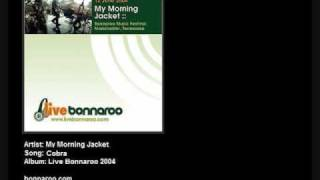 My Morning Jacket - Cobra