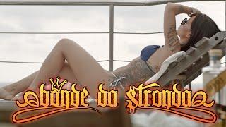 Bonde Da Stronda - Sozinha (Webclipe)