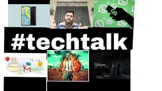 #techtalk on pubG2 / pubg ban lifted / Nokia x71/ xiaomi walkie talkie /whatsapp tipline /gmail 15