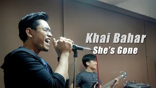 Jamming session - Khai Bahar | She's Gone (cover)