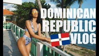 Dominican Republic 2018 | TRAVEL VLOG