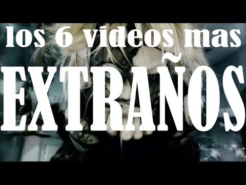 LOS 6 VIDEOS MUSICALES MAS EXTRAÑOS DEL MUNDO - Rockstar Productions