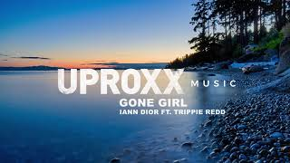 Iann Dior - Gone Girl ft. Trippie Redd - UPROXX ARTIST ON THE RISE