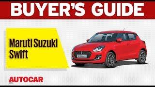 2018 Maruti Suzuki Swift | Which Variant to Buy | Autocar India