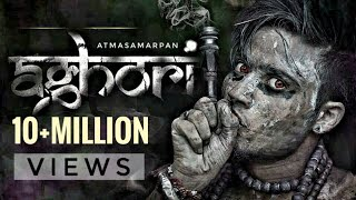 Aghori Aatmsamarpan  FreestyleTandav  Video by Rin