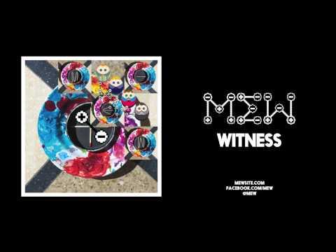 Mew - Witness