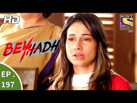 Beyhadh - बेहद - Ep 197 - 12th July, 2017 thumbnail