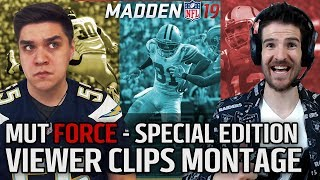 Viewer Clips Bonanza!! Special Episode   - MUT Force wtih Director & Trumpetmonkey
