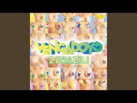 2 Brazil! (Extended Dance Radio)