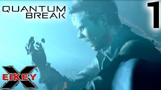 Quantum Break Gameplay Walkthrough (PART 1) [1080p 60FPS Xbox One] - No Commentary