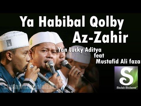 Lirik Az-Zahir - Ya Habibal Qolbi (Versi Baru)   Voc. Lucky feat Mustafid