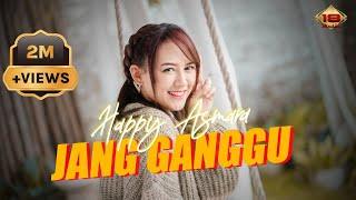 Download lagu Happy Asmara - Jang Ganggu ( )