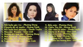 Tuyệt phẩm trước 1975 - Phương Dung - Hoàng Oanh - Thanh Tuyền - Giao Linh