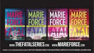 Marie Force's Fatal Series (30 Second Trailer)