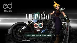 FF7 Crazy motorcycle music remake