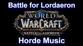 Battle for Lordaeron Music (Horde) - Warcraft Battle for Azeroth Music