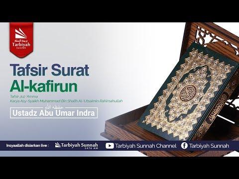 Tafsir Surat Al-Kafirun (Tafsir Juz 'Amma)