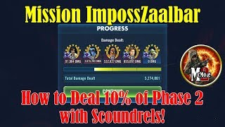 Mission: ImpossZaalbar - How to deal 10% of Phase 2 with your Scoundrels!