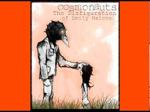 Cosmonauts - The Disfiguration of Emily Malone EP - Preview