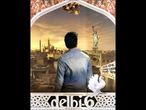 Delhi6 - Masakali Full song HQ