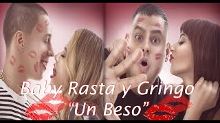 Baby Rasta y Gringo - Un Beso (Video Lyrics 2015)