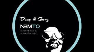 DEEP SOULFUL HOUSE - Deep & Sexy - NBMTO OCT 2013