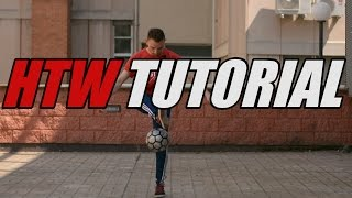 Hop the World Tutorial | Football Freestyle Trick by Fast Foot Crew