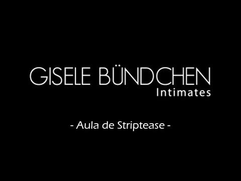 Curso Sensual -Aula de Striptease  para a marca Gisele Bundchen Intimates