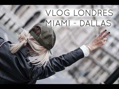 #VLOG de mes derniers voyages LONDON - MIAMI - DALLAS