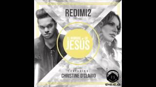 El Nombre de Jesus - Redimi2 Ft. Christine D'Clario (Single)