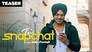 Inder Dosanjh: Teri Snapchat (Punjabi Song Teaser) Kaptaan | Releasing 27 May