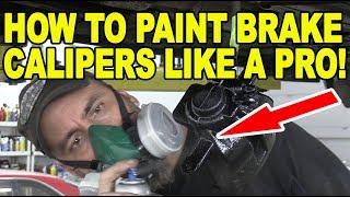How To Paint Brake Calipers Like a Pro!