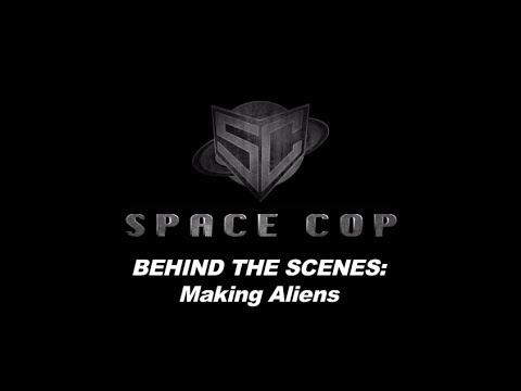 Space Cop Behind the Scenes: Making Aliens