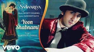 download lagu Yoon Shabnami -   Song  Saawariya  gratis