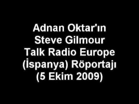 SN. ADNAN OKTAR'IN STEVE GILMOUR TALK RADIO EUROPE (İSPANYA) RÖPORTAJI (2009.10.05)