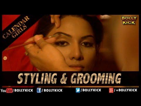 Styling & Grooming   Calendar Girls Official Trailer 2015   Madhur Bhandarkar   Hindi Movies