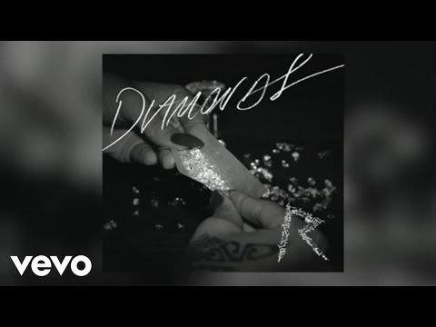 Rihanna - Diamonds Audio