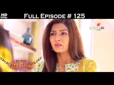 Ek Shringaar Swabhiman - 9th June 2017 - एक श्रृंगार स्वाभिमान - Full Episode (HD) thumbnail