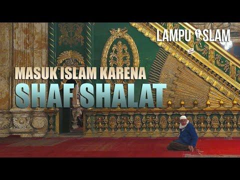 Masuk Islam Karena Shaf Shalat